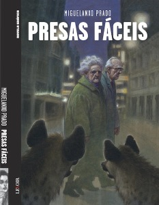 presas-faceis-metropoles-delirantes